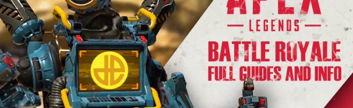 Everything you need to know about Apex Legends battle royale – full guides for weapons, Legends characters, map, packs, and more – Dexerto.com